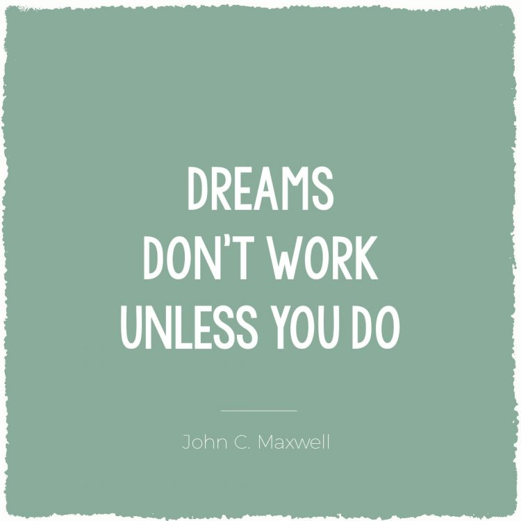 Dreams don't work unless you do | Bijzonderdag